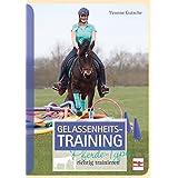 Gelassenheits-Training - Pferde-Typen richtig trainieren