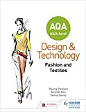 AQA AS/A-Level Design and Technology: Fashion and Textiles (Aqa As a Level)
