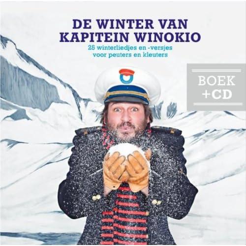 De winter van kapitein Winokio: 25 winterliedjes en -versjes
