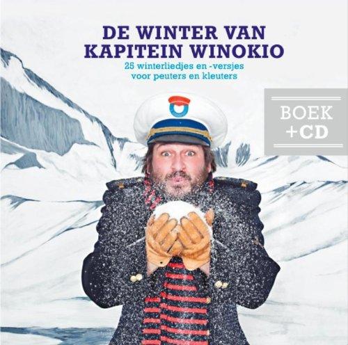 De winter van kapitein Winokio: 25 winterliedjes en -versjes par  Winok Seresia