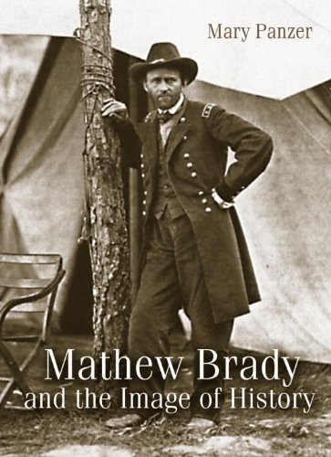 Mathew Brady and the Image of History (Ulysses S Grant Portrait)