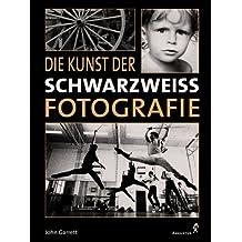 Die Kunst der Schwarzweiß-Fotografie