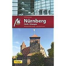 Nürnberg / Fürth / Erlangen MM-City: Reiseführer mit vielen praktischen Tipps.