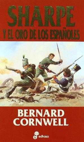 Sharpe Y El Oro De Los Españoles