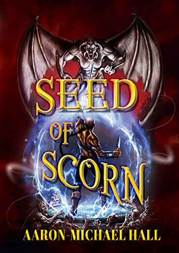 ebook: Seed of Scorn: Epic Fantasy Romance (The Rise of Nazil Book 2) (B017RKTTU2)