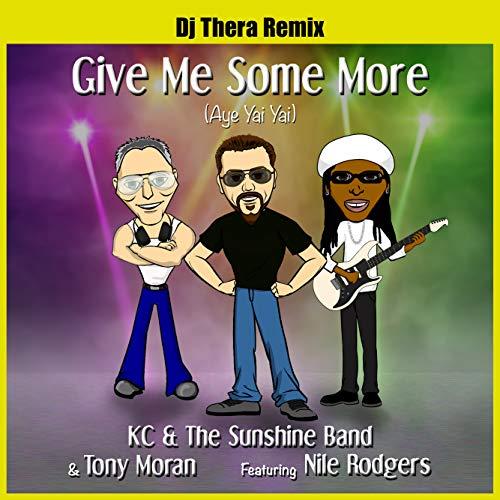 Give Me Some More (Aye Yai Yai) Dj Thera Remix
