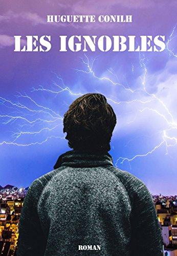 Couverture du livre Les Ignobles: inclus la nouvelle Cas mille