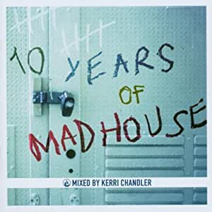 10 Years Of Madhouse