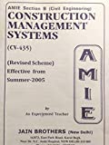 AMIE - Section - (B) Construction Management Systems (CV- 435) Civil Engineering Solved and Unsolved Papers