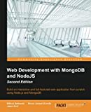This book is designed for JavaScript developers of any skill level that want to get up and running using Node.js and MongoDB to build full-featured web applications.