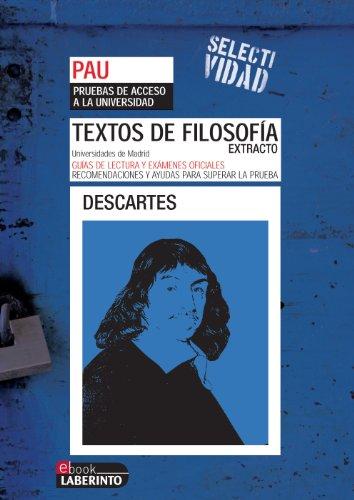 Selectividad. Textos de filosofía. Extracto de Descartes por Jesus Pichel Martín