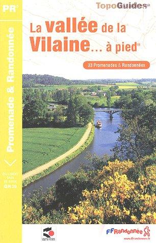 La vallée de la Vilaine... à pieds
