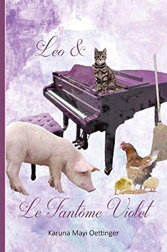 Leo & Le Fantôme Violet: Une bergère dans un coin reculé d'Auvergne aide le fantôme d'un célèbre chanteur à passer dans l'au delà.