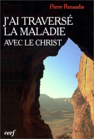 J'ai travers la maladie avec le Christ