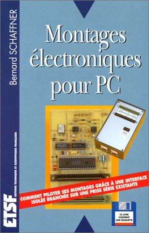 Montages électroniques pour PC (1Disquette)