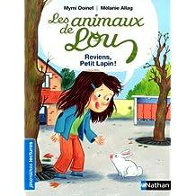 Les animaux de Lou : Reviens. petit lapin ! de Doinet. Mymi (2013) Poche