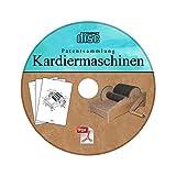Kardiermaschine selber bauen - Patentsammlung auf CD Bild