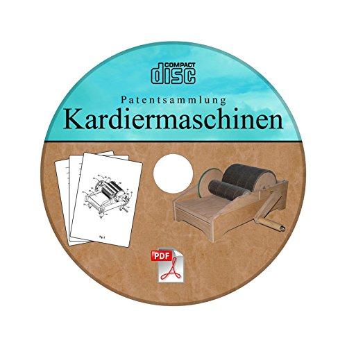 Kardiermaschine selber bauen - Patentsammlung auf CD
