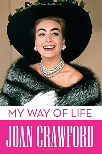My Way of Life por Joan Crawford
