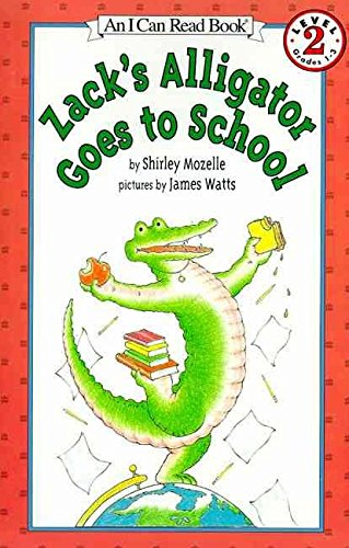 zacks-alligator-goes-to-school-by-shirley-mozelle-published-august-1998