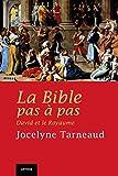 Telecharger Livres La Bible pas a pas David et le Royaume (PDF,EPUB,MOBI) gratuits en Francaise