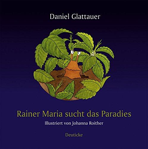 Preisvergleich Produktbild Rainer Maria sucht das Paradies