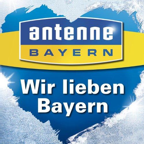 Wir lieben Bayern - Antenne Bayern Wintersong (Amazon-antennen)