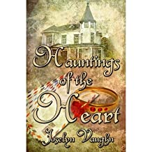 [ Hauntings Of The Heart ] By Vaughn, Joselyn (Author) [ Oct - 2011 ] [ Paperback ]