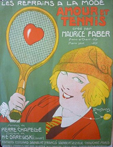 Les refrains à la mode. Amour et tennis créé par Maurice Faber. Illustré par Léon Pousthomis