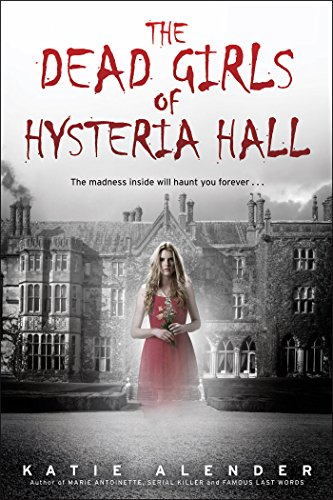 The Dead Girls of Hysteria Hall (English Edition) eBook ...