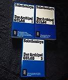 Der Archipel Gulag 1 bis 3 (3 Bände) - Alexander Solschenizyn (