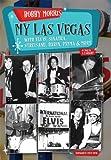Bobby Morris My Las Vegas - With Elvis, Sinatra, Streisand, Darin, Prima & More -