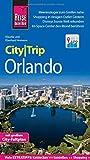 Reise Know-How CityTrip Orlando: Reiseführer mit Stadtplan und kostenloser Web-App -