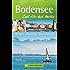 Reiseführer Bodensee: Zeit für das Beste; Highlights - Geheimtipps - Wohlfühladressen. Die Bodensee-Region auf Radwegen und beim Wandern entdecken: Lindau, Mainau, Bodenseeschifffahrt, Schaffhausen.