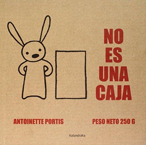 No es una caja (Primeros Lectores) por Antoinette Portis