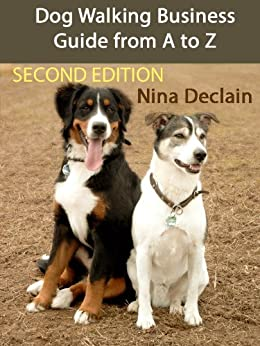 Dog Walking Business Guide from A to Z by [Declain, Nina]