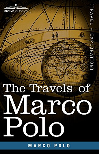 The Travels of Marco Polo (Cosimo Classics)