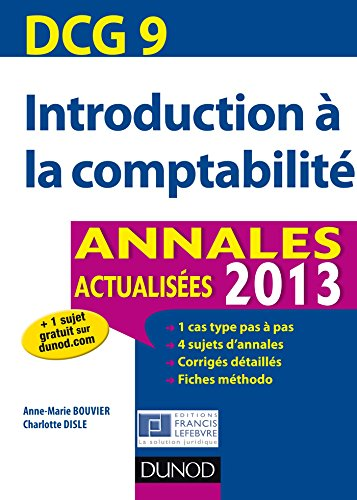dcg-9-introduction--la-comptabilit-annales-2013-5e-ed-annales-actualises-2013-dcg-9-introduction--la-comptabilit-dcg-9