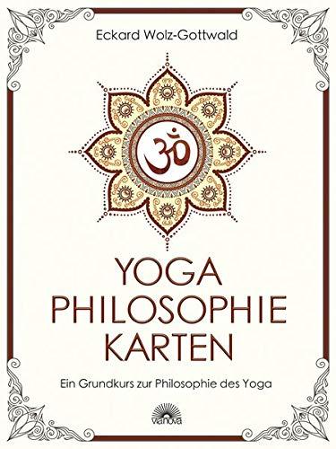 Yoga Philosophie Karten: Ein Grundkurs zur Philosophie des Yoga