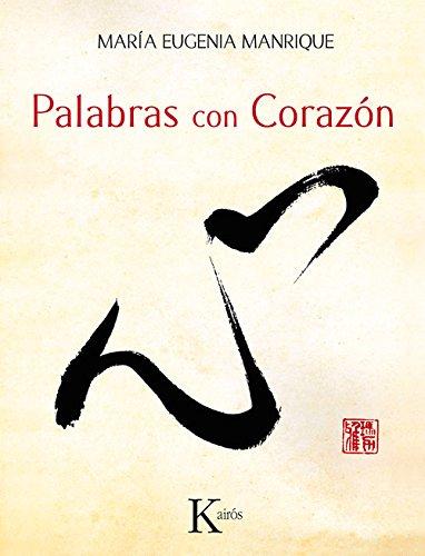 Palabras Con Corazón (Sabiduría perenne) por María Eugenia Manrique Salerno