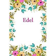 Edel: Edel Journal Diary Notebook