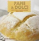 Scarica Libro Pane e dolci (PDF,EPUB,MOBI) Online Italiano Gratis