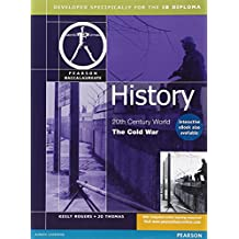 Pearson Baccalaureate: History: Cold War for the IB Diploma (Pearson International Baccalaureate Diploma: International Editions)