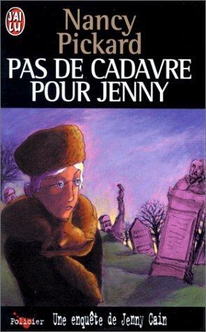 Une enquête de Jenny Cain : Pas de cadavre pour Jenny par Nancy Pickard