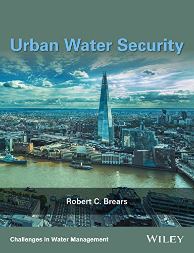 Urban Water Security (Challenges in Water Management Series)