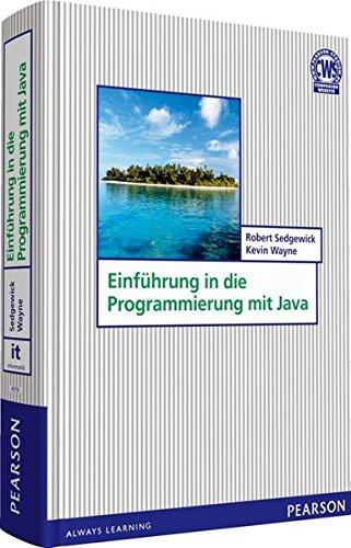Einführung in die Programmierung mit Java (Pearson Studium - IT) - Mit Programmierung Java Der