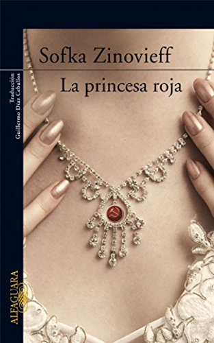 LA PRINCESA ROJA (LITERATURAS) por SOFKA ZINOVIEFF