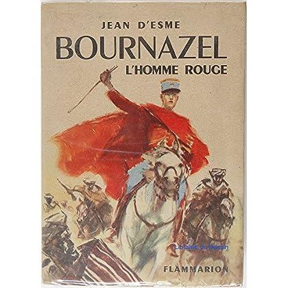 Bournazel, l'homme rouge