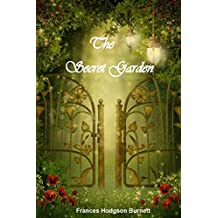 The Secret Garden (The Complete Classic Novel for Children's): (Illustrated and Annotated) (English Edition)