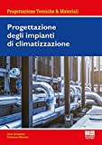Progettazione degli impianti di climatizzazione
